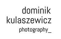 dominik kulaszewicz photography